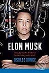 Elon Musk Tesla, SpaceX a hľadanie fantastickej budúcnosti