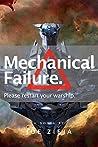 Mechanical Failure (Epic Failure, #1)