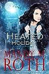 Heated Holiday (Bureau of Paranormal Investigation, #2)