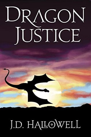 Dragon Justice (War of the Blades #3)
