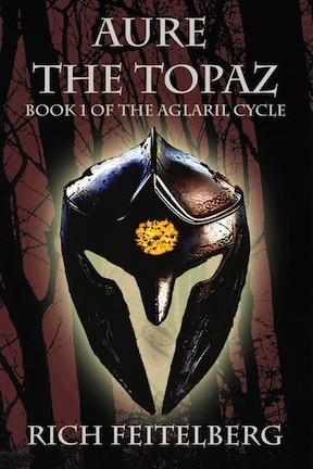 Aure, the Topaz: Book 1 of the Aglaril Cycle