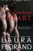 Shadowed Heart: A Luc and Summer Novel