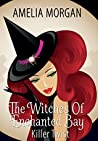 Killer Twist (The Witches of Enchanted Bay #3)