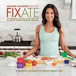 FIXATE Cookbook - 21 Day Fix Recipes