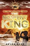 The Serpent King (Secrets of the Tombs, #3)