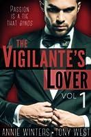 The Vigilante's Lover: A Romantic Suspense Series (The Vigilantes, #1)