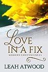 Love in a Fix (Modern Conveniences #1)
