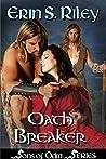 Oath Breaker (Sons of Odin #3)