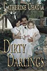 Dirty Darlings by Catherine Chagra