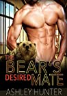 The Bear's Desired Mate (Spicy Shifters, #1)