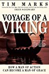 Voyage of a Viking: How a Man of Action Can Become a Man of Grace