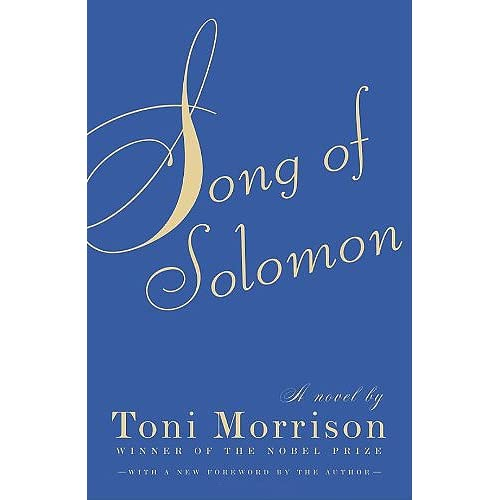 a personal review of song of solomon a novel by toni morrison