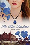 The Blue Pendant (The Sackville Hotel Trilogy #1)