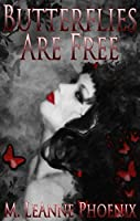 Butterflies are Free (Tied By Fate Book 2)