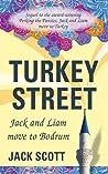 Turkey Street by Jack  Scott