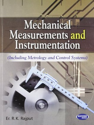 Mechanical Measurements and Instrumentation by R K  Rajput