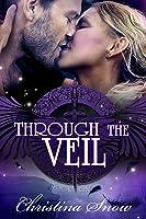 Through The Veil (#1)