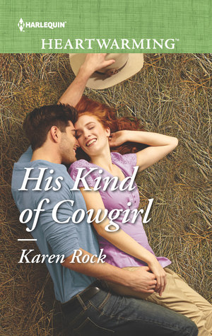 His Kind of Cowgirl by Karen Rock