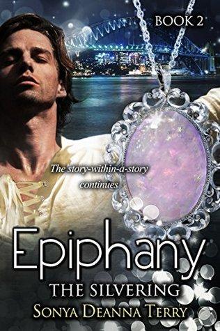 Epiphany - THE SILVERING (Epiphany #2)