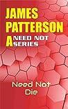 Need Not Die (Need Not Series Book 1)
