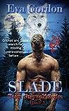 Slade (Team Greywolf Series, #1)