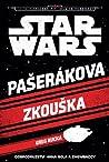 Pašerákova zkouška (Star Wars) - Greg Rucka