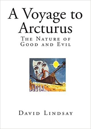 A Voyage to Arcturus: The Nature of Good and Evil
