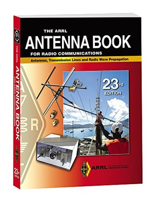 The ARRL Antenna Book for Radio Communications by American
