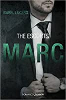 The Escorts: MARC (Escort, #3)