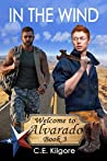 In The Wind (Welcome to Alvarado #3)
