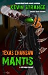 Texas Chainsaw Mantis
