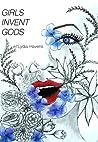 GIRLS INVENT GODS