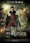 Das Blut des Königs (Die Chronik des großen Dämonenkrieges, #2)