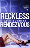 Reckless Rendezvous (Reckless Beat #4.5)