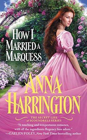 How I Married a Marquess by Anna Harrington