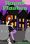 Haunt Flashes (A Chance of a Ghost Mystery #1)