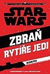 Zbraň rytíře Jedi (Star Wars) - Jason Fry