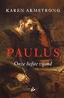 Paulus: Onze liefste vijand
