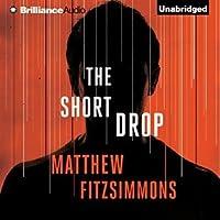 The Short Drop  (The Gibson Vaughn Series #1)