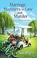 Marriage, Monsters-in-Law, and Murder (Mom Zone Mystery, #9)
