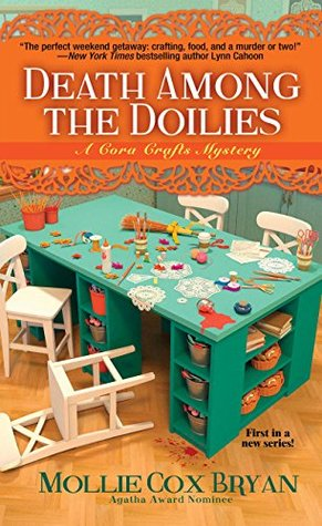 Death Among the Doilies (Cora Crafts Mystery, #1)