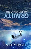 The Other Side Of Gravity (The Oxygen Series Book 1)