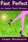 Past Perfect (Amber Reed Mystery, #4)