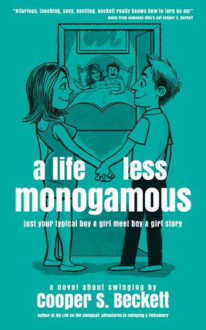 A Life Less Monogamous