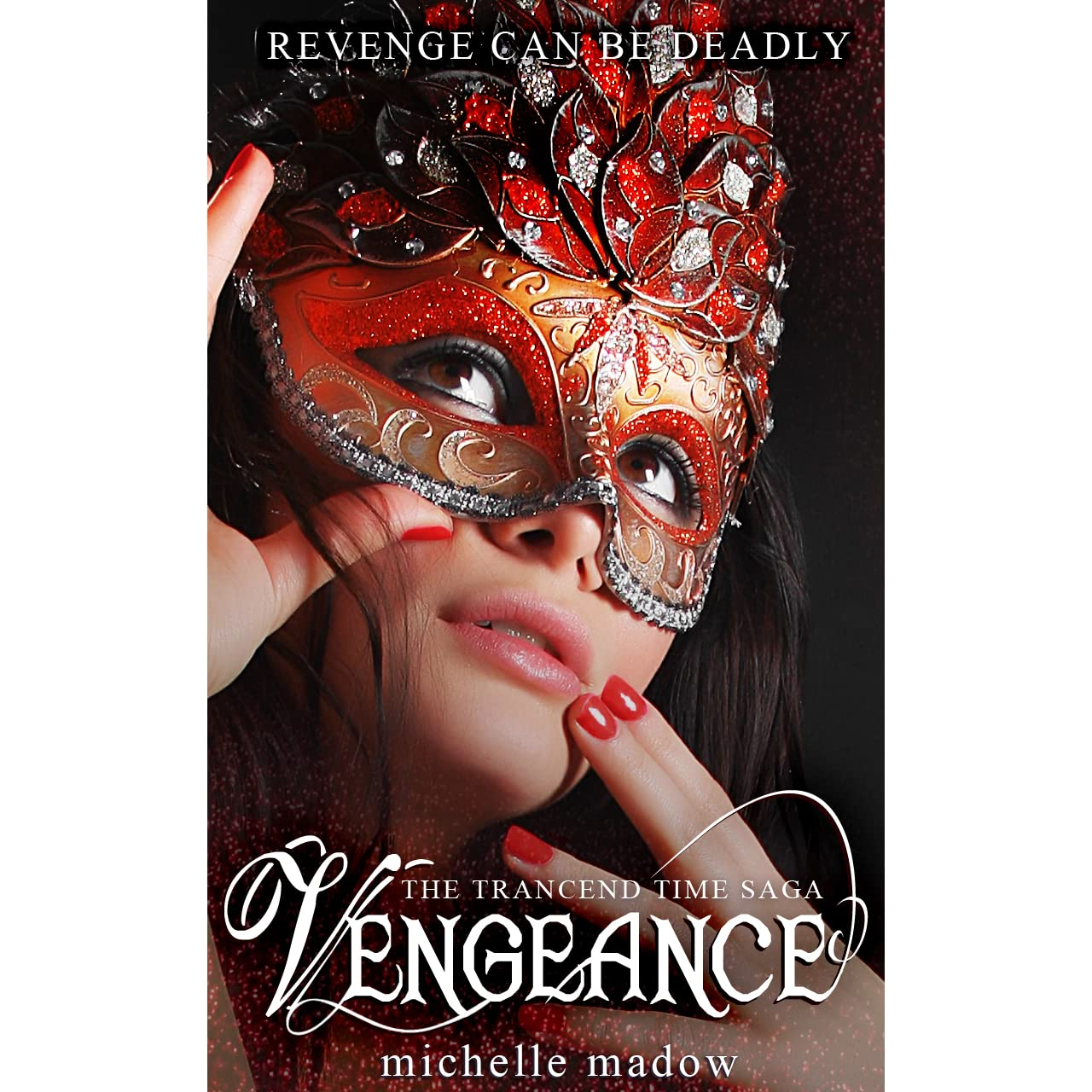 Vengeance (transcend Time, #15) By Michelle Madow €� Reviews, Discussion,  Bookclubs, Lists