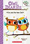 Eva and the New Owl (Owl Diaries, #4)