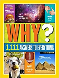 Why?: Over 1,111 Answers to Everything