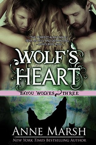 Wolf's Heart (Bayou Wolves, #4) (The Breed MC, #1)