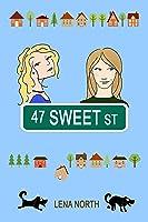 47 Sweet Street