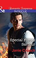 Special Forces Saviour (Mills & Boon Intrigue) (Omega Sector: Critical Response, Book 1)